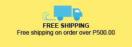Free Shipping. Free shipping on order over P500.00
